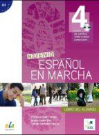 El libro de Marcha 4 alumno + ejercicios @ nueva edición digital autor FRANCISCA... [E CASTRO VIUDEZ DOC!