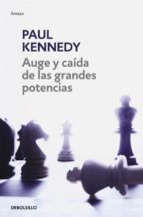 auge y caida de las grandes potencias-paul m. kennedy-9788497931670
