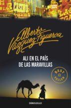 ali en el pais de las maravillas-alberto vazquez-figueroa-9788497935470