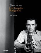 vidas de los grandes fotógrafos-juliet hacking-9788498018370