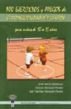 100 ejercicios y juegos de coordinacion dinamica-javier alberto bernal ruiz-9788498230970