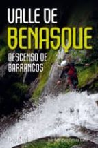 valle de benasque. descenso de barrancos ivan rodriguez torices 9788498292770