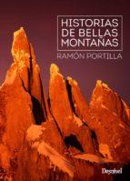 historias de bellas montañas-ramon portilla blanco-9788498293470