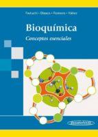 bioquimica: conceptos esenciales elena feduchi canosa 9788498353570