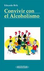 convivir con el alcoholismo-eduardo brik-9788498354270