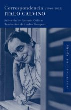 correspondencia (1940-1985) (ebook)-italo calvino-9788498419870
