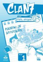 clan 7 con ¡hola, amigos! cuaderno ejercicios 9788498485370