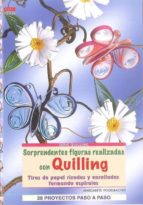 sorprendentes figuras realizadas con quilling: tiras de papel riz adas y renrolladas formando espirales: 28 proyectos paso a paso (serie quilling)-margarete vogelbacher-9788498741070