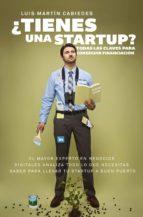 ¿tienes una startup?-luis martin cabiedes-9788498754070
