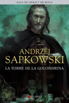 la torre de la golondrina (saga geralt de rivia 6, edicion coleccionista) andrzej sapkowski 9788498890570