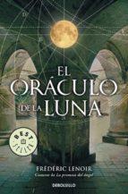 el oraculo de la luna frederic lenoir 9788499081670