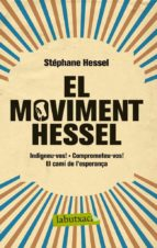 el moviment hessel-stephane hessel-9788499306070