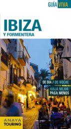 ibiza y formentera 2016 (guia viva) (7ª ed.)-antonio vela lozano-xavier martinez i edo-9788499357270