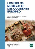 los siglos medievales del occidente europeo 9788499612270