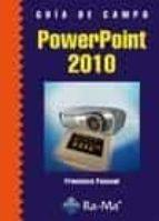 guia de campo powerpoint 2010-francisco pascual gonzalez-9788499640570