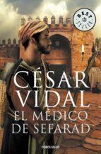 el médico de sefarad (ebook)-cesar vidal-9788499892870