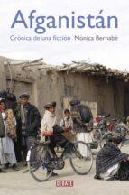 afganistan: cronica de una ficcion-monica bernabe-9788499920870