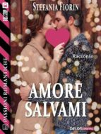 amore salvami (ebook)-9788825404470