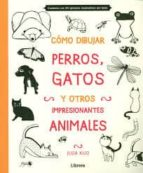 como dibujar, perros, gatos y otros animales-julia kuo-9789089985170
