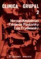 clinica grupal (2 tomos) (2ª edicion)-hernan kesselman-9789505600670