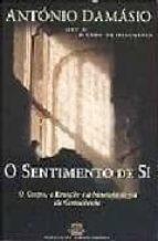 O Sentimento De Si Antonio Damasio Ebook