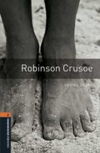oxford bookworms library 2. robinson crusoe (+ mp3) daniel defoe 9780194620680