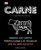 carne: domina los cortes; perfecciona las tecnicas: mas de 300 recetas-nichola fletcher-9780241197080