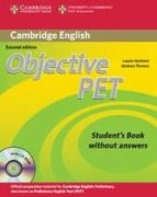 objective pet (2nd ed.): student s book without answers with cd r om louise hashemi barbara thomas 9780521732680
