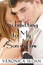 submitting to my son in law (ebook) 9781310594380