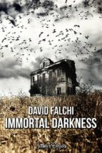 immortal darkness (ebook) 9781507189580