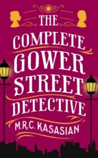 the complete gower street detective (ebook)-m.r.c. kasasian-9781788543880