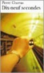 Descarga gratuita de libros Rapidshare Dix-neuf secondes
