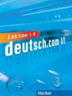 deutsch.com a1.1 + cd-audio arbeitsbuch + cd zum arbeitsbuch ((libro de ejercicios+cd-audio)  lektion 1 - 9-9783191216580