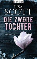 die zweite tochter (ebook) lisa scott 9783641096380
