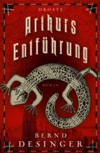 arthurs entführung (ebook) bernd desinger 9783770041480