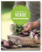 cocinar en verde: recetas vegetarianas que hacen feliz 9783771600280