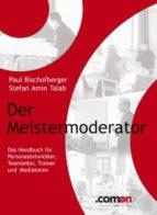 der meistermoderator: das handbuch (ebook)-s amin talab-9783950226980