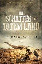 wie schatten über totem land (ebook)-s. craig zahler-9783958352780