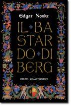il bastardo di berg (ebook)-edgar noske-9783960413080
