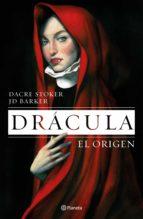 drácula. el origen (edición mexicana) (ebook)-dacre stoker-j.d. barker-9786070754180