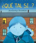 ¿qué tal si? anthony browne 9786071619280