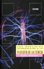 una brevísima introducción a la filosofía de la ciencia (ebook)-samir okasha-9786077358480