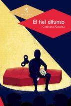 el fiel difunto (ebook) germano almeida 9786078627080