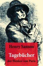 tagebücher der henker von paris (ebook) henry sanson 9788074841880