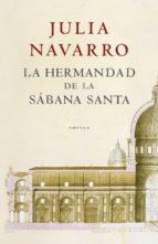 la hermandad de la sábana santa (ebook)-julia navarro-9788401337680