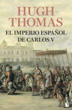 el imperio español de carlos v (1522-1558)-hugh thomas-9788408008880