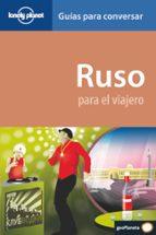ruso para el viajero 2010 (2ª ed.) (lonely planet)-james jenkin-grant taylor-9788408095880