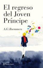 el regreso del joven principe-a. g. roemmers-9788408102380