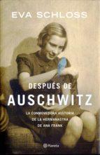 DESPUES DE AUSCHWITZ: LA CONMOVEDORA HISTORIA DE LA HERMANASTRA DE ANA FRANK