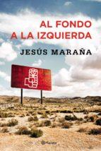al fondo a la izquierda jesus maraña 9788408147480